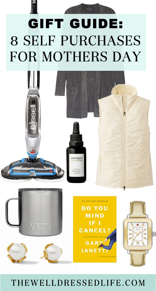 Gift Guide: 8 Self Purchases for Mother\'s Day