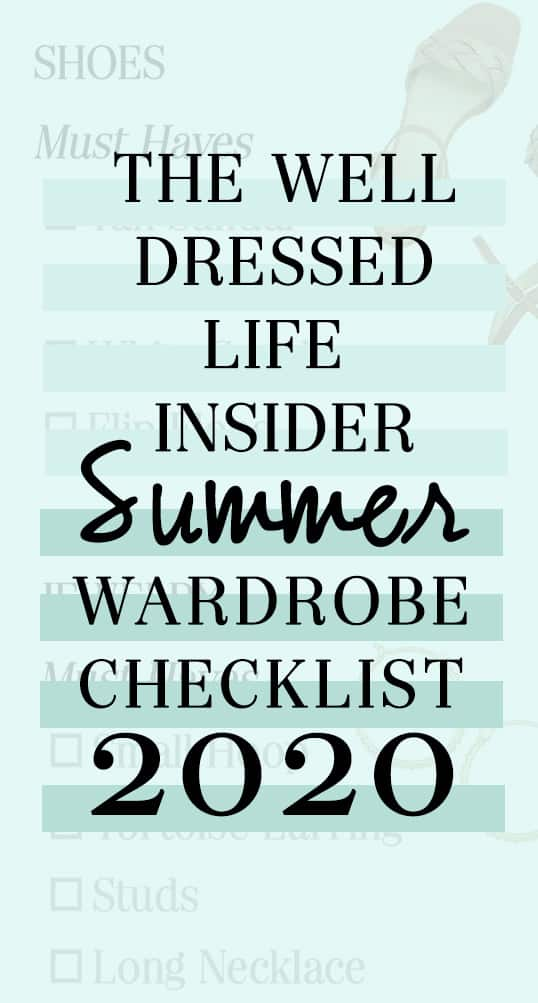 The Well Dressed Life Summer Wardrobe Checklist