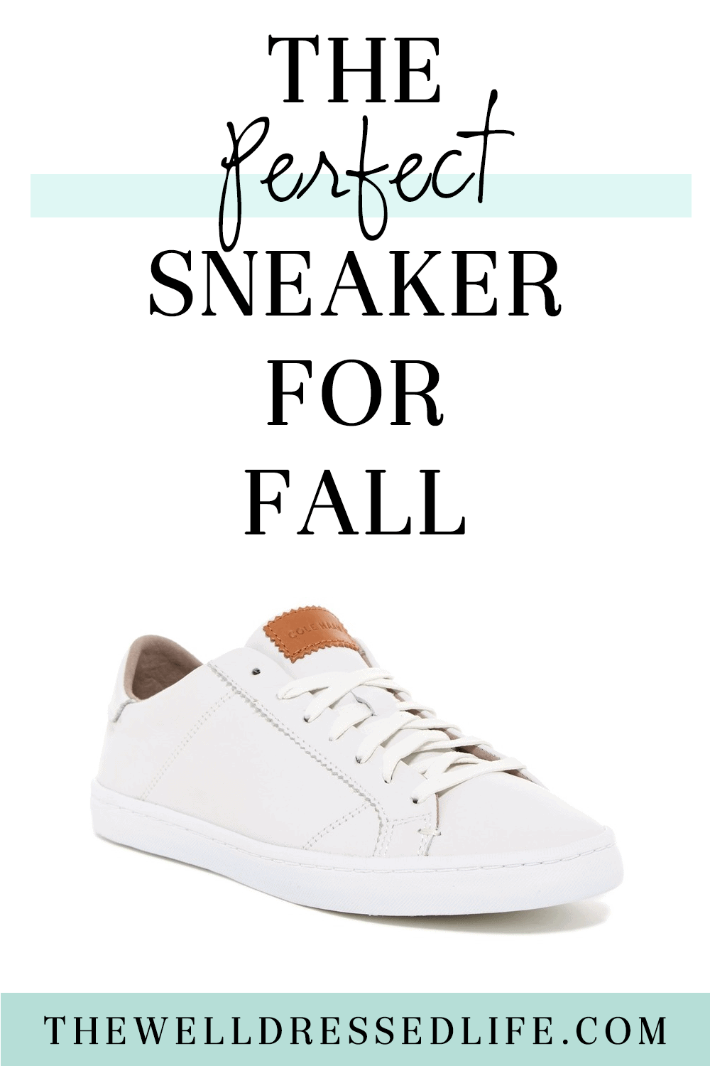 Basic Building: Perfect White Sneakers for Fall