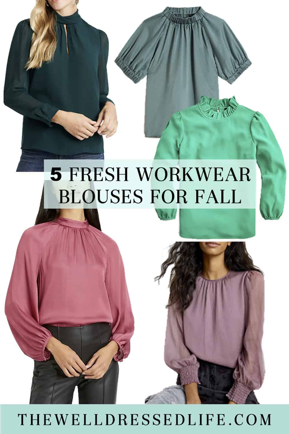 5 Fresh Workwear Blouses for Fall
