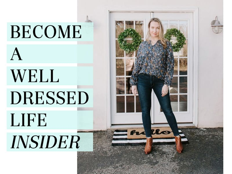 Photo of Megan Kristel with text 'Become a Well Dressed Life Insider'