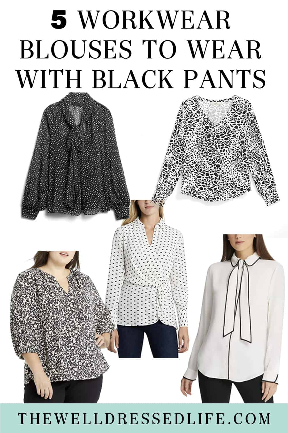 5 Workwear Blouses to Wear with Black Pants