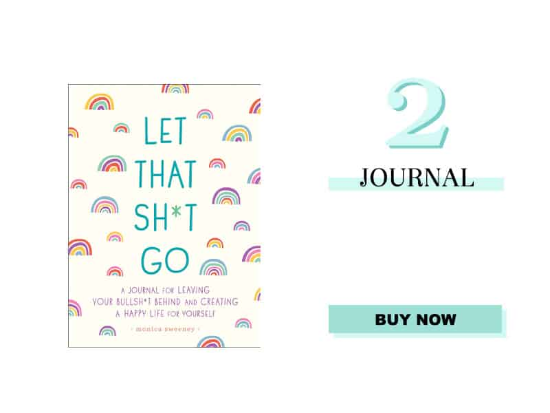 Let That Shit Go Journal