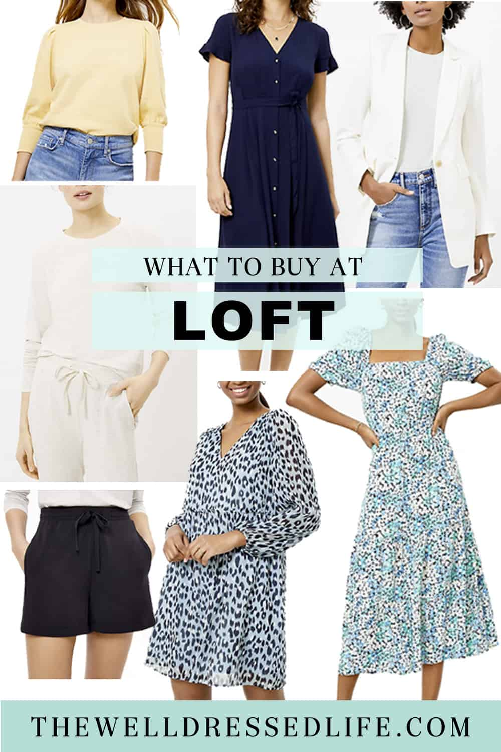 What to Buy at LOFT