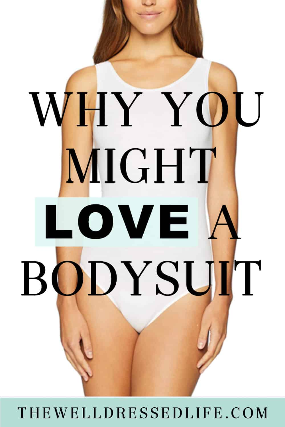 Why You Might LOVE a Bodysuit