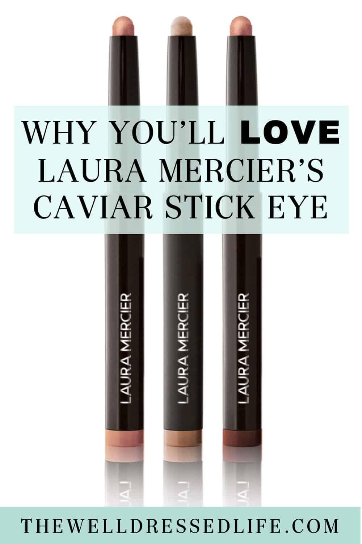 Why You\'ll Love Laura Mercier Caviar Stick Eye