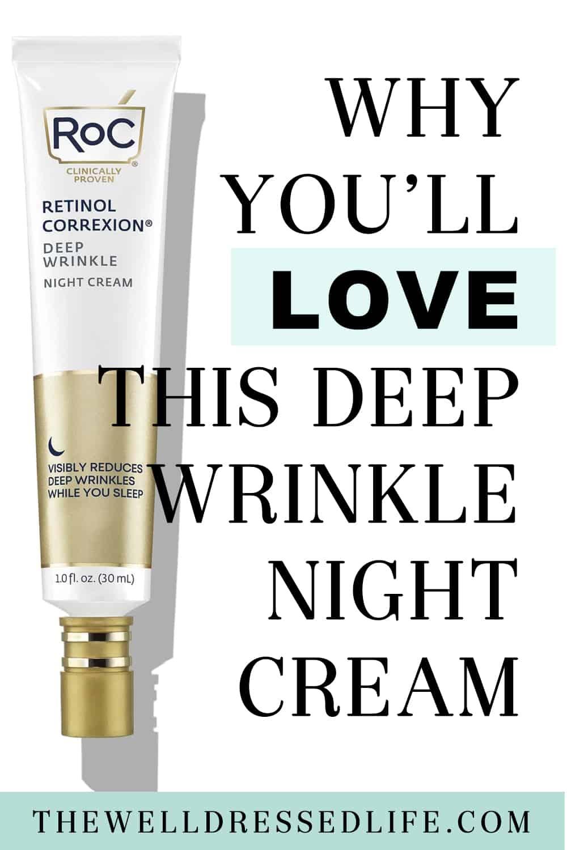 Why You\'ll Love the ROC RETINOL CORREXION Deep Wrinkle Night Cream