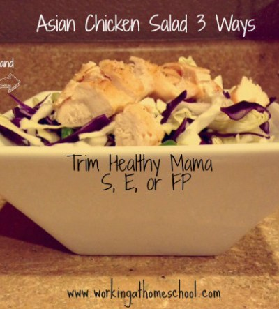THM Asian Chicken Salad 3 Ways