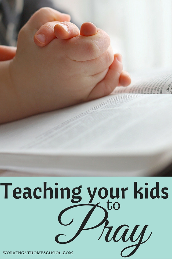 Resources for teaching your kids to pray