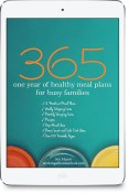 365: One Year of Healthy Meal Plans for Busy Families