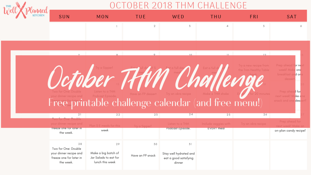 FREE THM Challenge! Get your free printable calendar with daily challenge activities! #thm #trimhealthymama