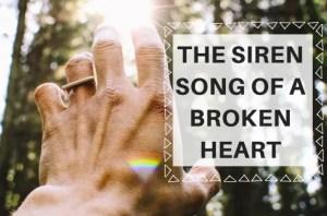 The Siren Song Of A Broken Heart Carissa Coghlan