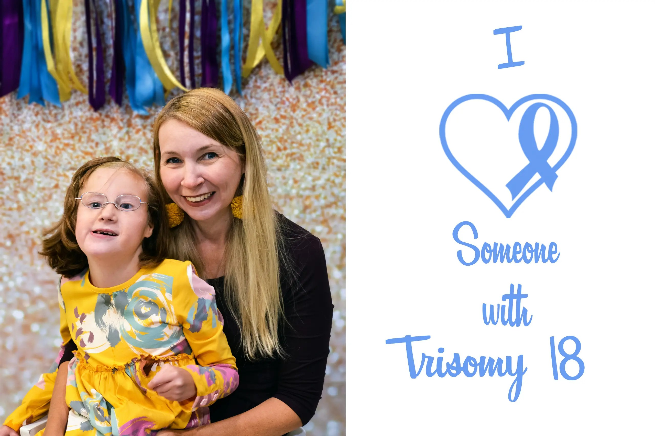 Trisomy 18 Awareness Day: Sharing My Family's Journey