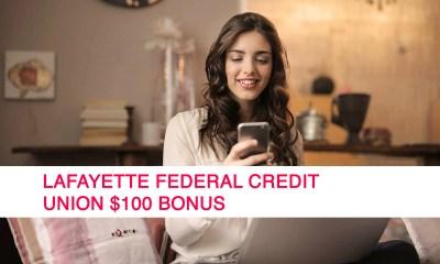 Lafayette Federal Credit Union $100 Bonus
