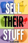 Sell Their Stuff by Hillary DePiano