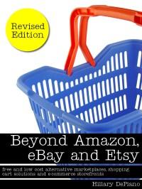 Beyond Amazon, eBay and Etsy
