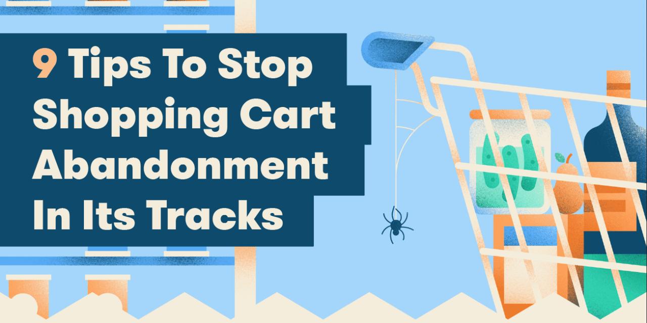 9 Ways to Stop Shopping Cart Abandonment