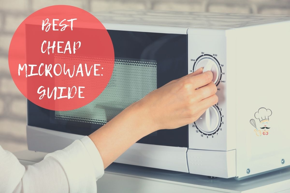 best cheap microwaves 2021 our top