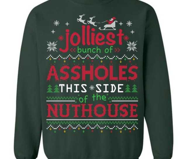 Jolliest Bunch Of Assholes Ugly Christmas Sweater