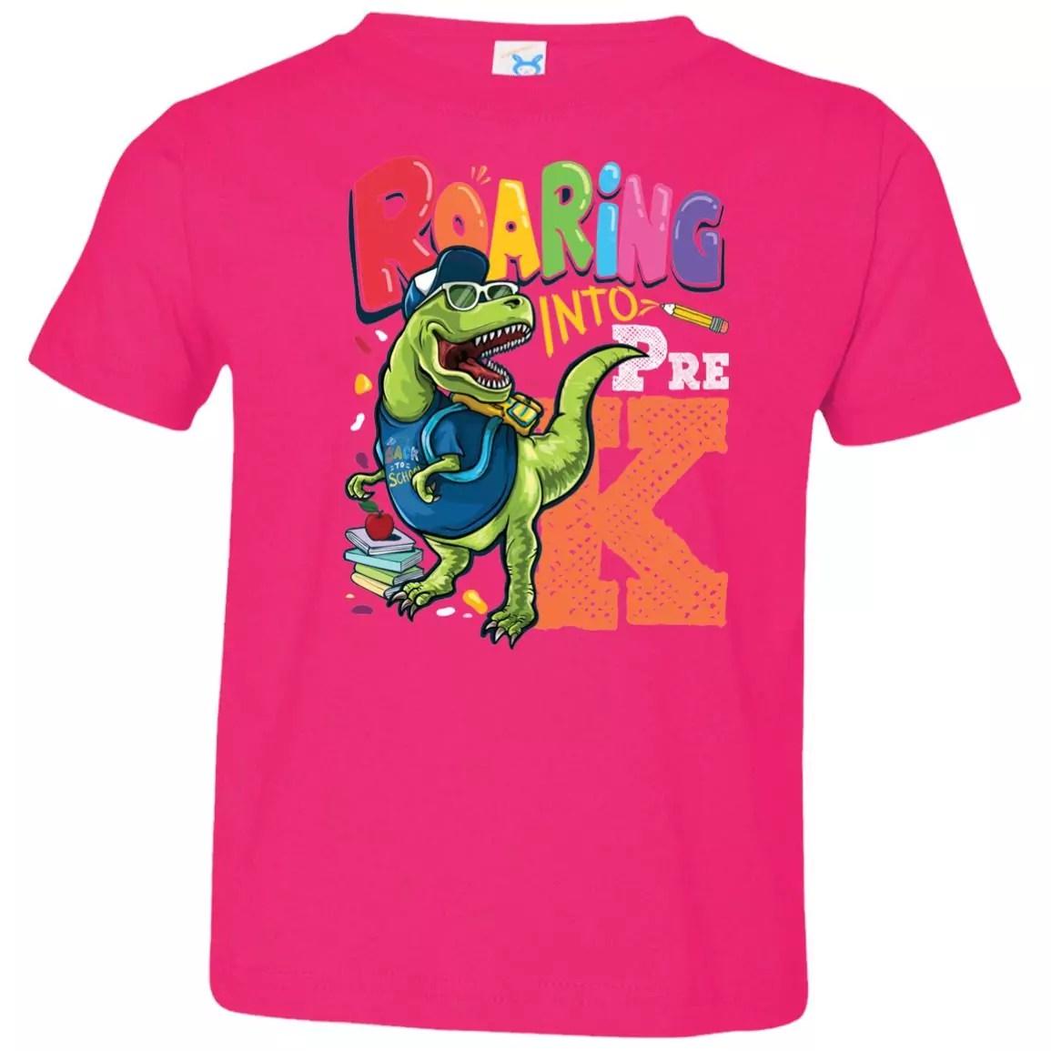bec09fe9d Pre-k Dinosaur Roaring Into Pre-K Toddler Jersey T-Shirt - The ...