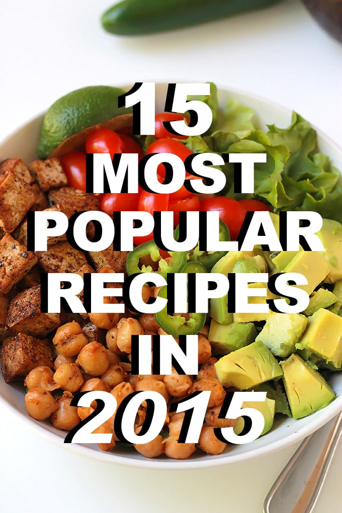 Happy New Year and welcome to the 15 Most Popular In 2015. My list of the most popular recipes here at The Whole Serving during 2015.