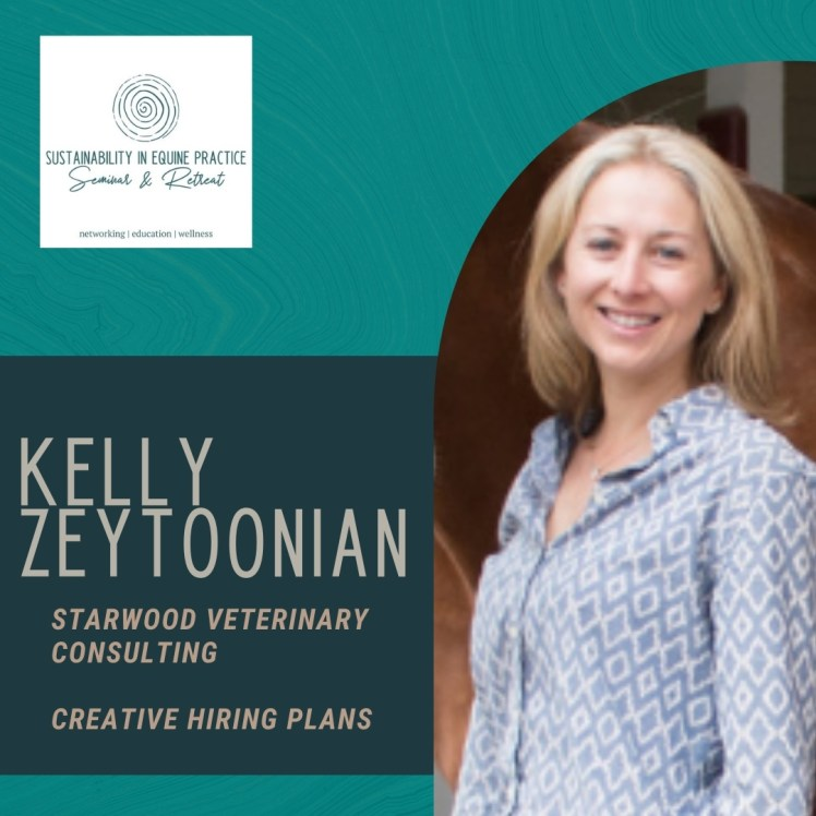kelly zeytoonian is speaking at the sustainability in equine practice seminar and retreat