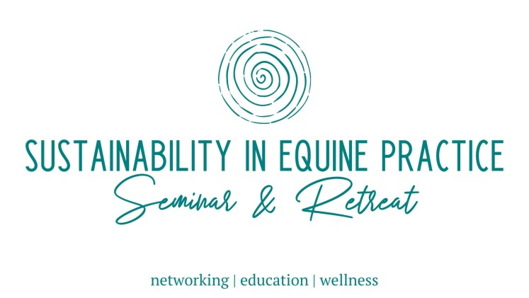 sustainability in equine practice seminar and retreat logo