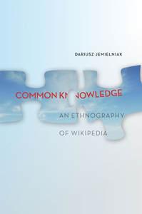 """""""Common Knowledge"""" by Dariusz Jemielniak"""