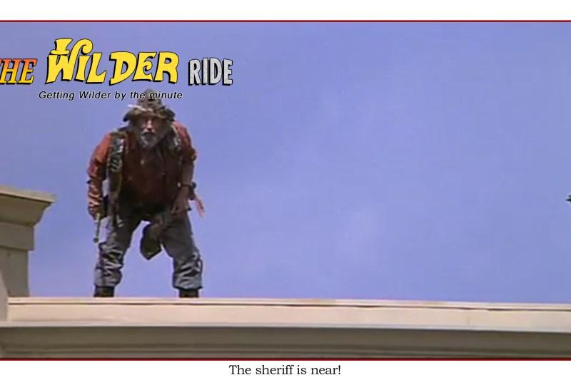 Blazing Saddles episode 28: The sheriff is near