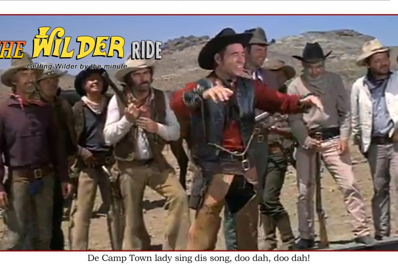 Blazing Saddles Episode 5: De Camptown Lady sing dis song, doo dah, doo dah