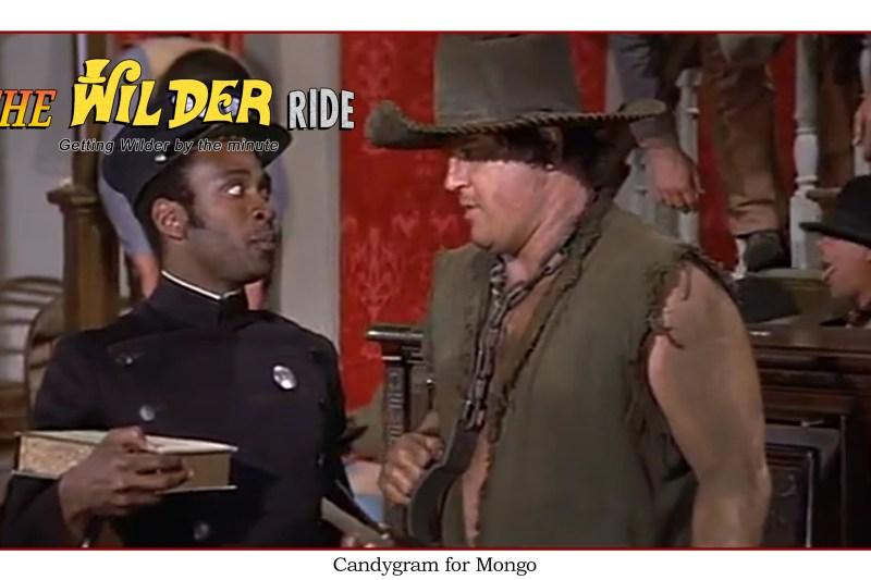 Blazing Saddles Episode 48: Candygram for Mongo