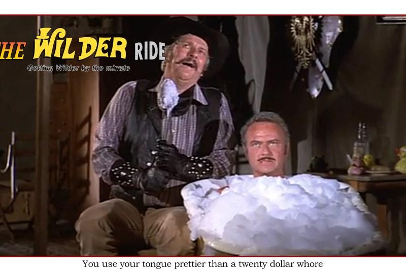 Blazing Saddles Episode 50: You use your tongue prettier than a twenty dollar whore