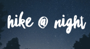 TWL Hiking Club| Hike @ Night with HIKEhoppers and The Wild Life + a Big Announcement!