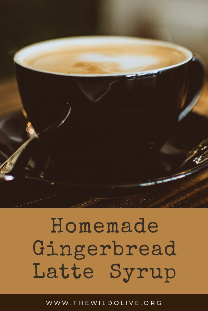 Pinnable image for Homemade Gingerbread Latte Syrup Recipe