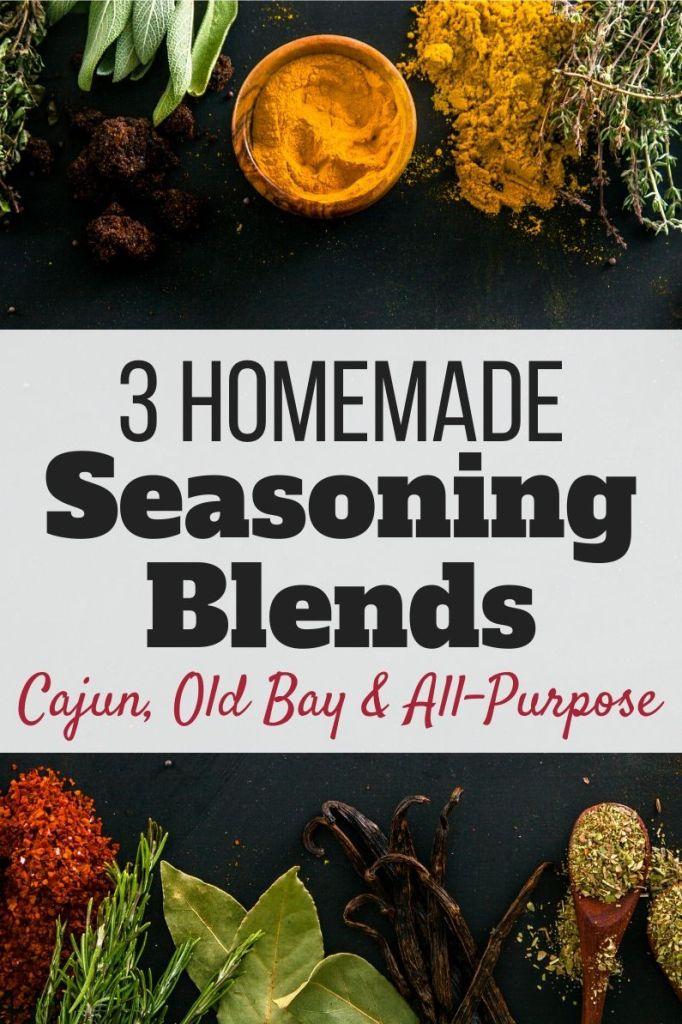 Homemade Seasoning Blends - Cajun, Season Salt and Old Bay