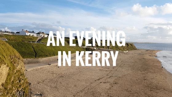 An Evening in Kerry