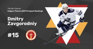 Calgary Flames 2021 Prospect Rankings Featured Image. #15. Dmitry Zavgorodniy, Forward. The Win Column.