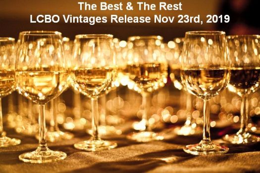 The Best and The Rest -  LCBO Vintages Release Nov 23rd, 2019