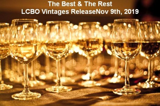 The Best and The Rest -  LCBO Vintages Release Nov 9th, 2019