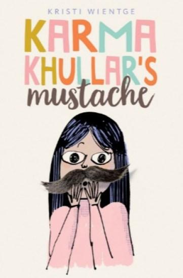 middle grade books, Karma Kullar's Mustache