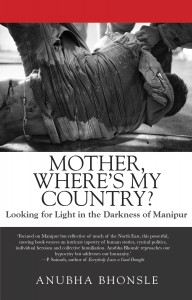 Anubha Bhosle - Mother, where's my Country front cover