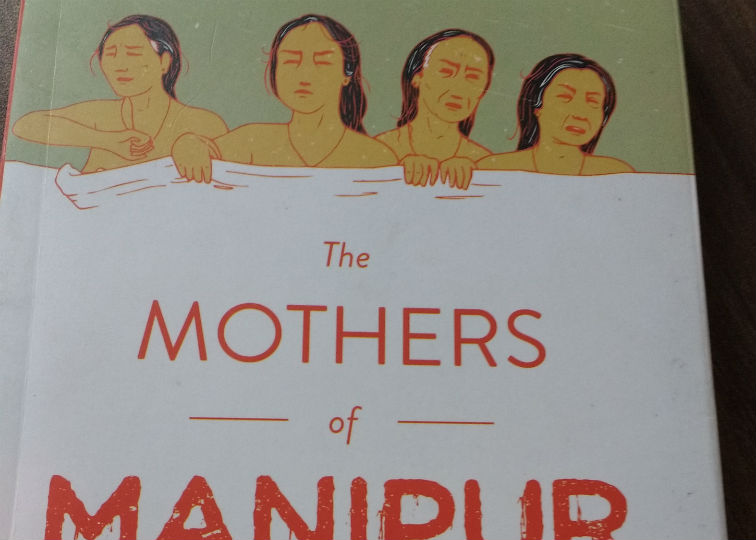 The Mothers of Manipur.