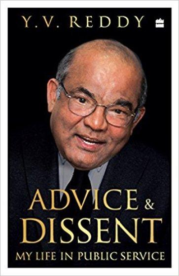 Y.V. Reddy <em>Advice & Dissent: My Life in Public Service</em> HarperCollins, 2017