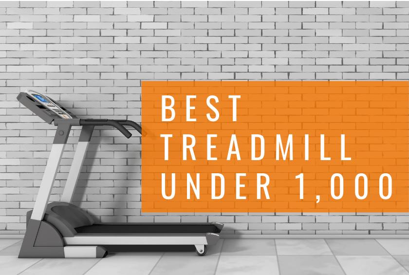 Best Treadmill Under 1 000 In 2020 The Wired Runner