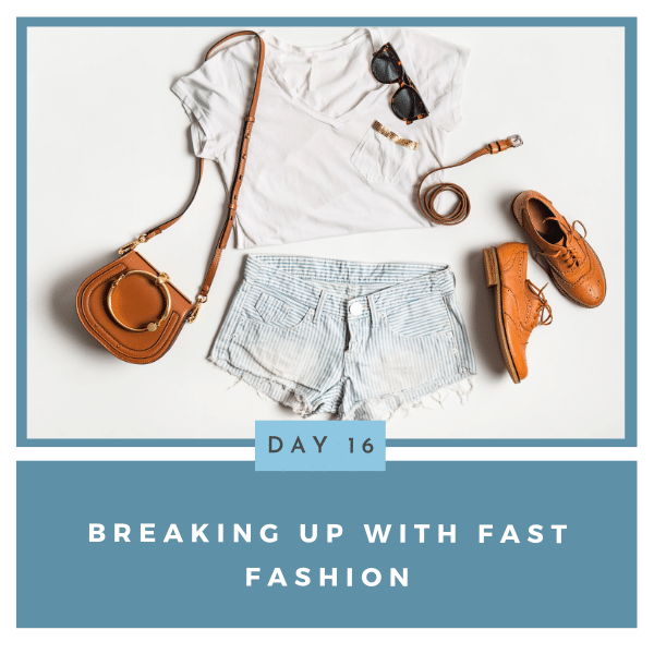 Breaking Up With Fast Fashion