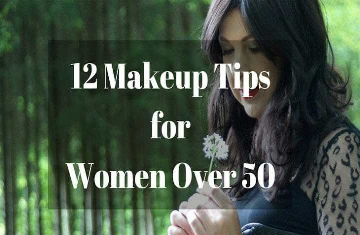 makeup tips for women over 50