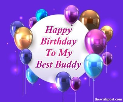 beautiful-happy-birthday-to-my-best-buddy-friend-images-with-balloons-wallpaper-pics-wishes-images-for-sharing-on-social-media