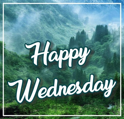 beautiful-happy-wednesday-nature-green-wallpapers-wishes-greetings-images-pictures-free-download-for-facebook-instagram-post