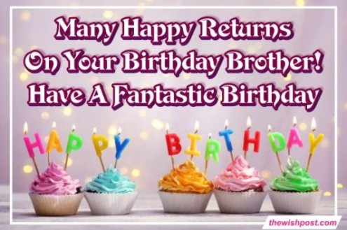 fantastic-happy-birthday-wishing-messages-images for-brother-text-quotes-images-greeting-wallpaper-pics-free-download