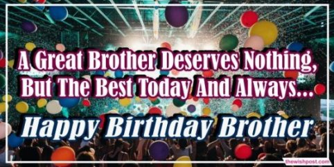 happy-birthday-greetings-messages-images-for-brother-wallpaper-pictures-for-instagram-whatsapp-facebook-social-media